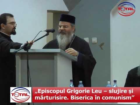 """""""Episcopul Grigorie Leu – slujire și mărturisire. Biserica în comunism"""""""
