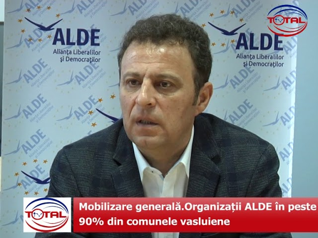 Mobilizare generală.Organizații ALDE în peste 90% din comunele vasluiene