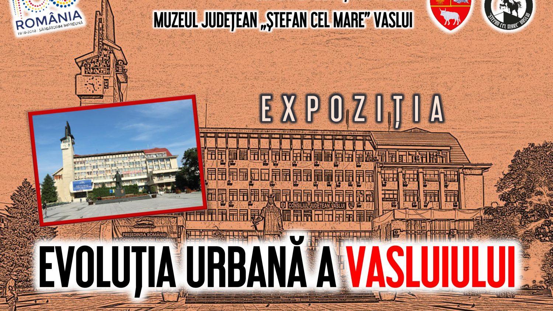 Afis_Expozitia Evolutia urbana a Vasluiului.JPG