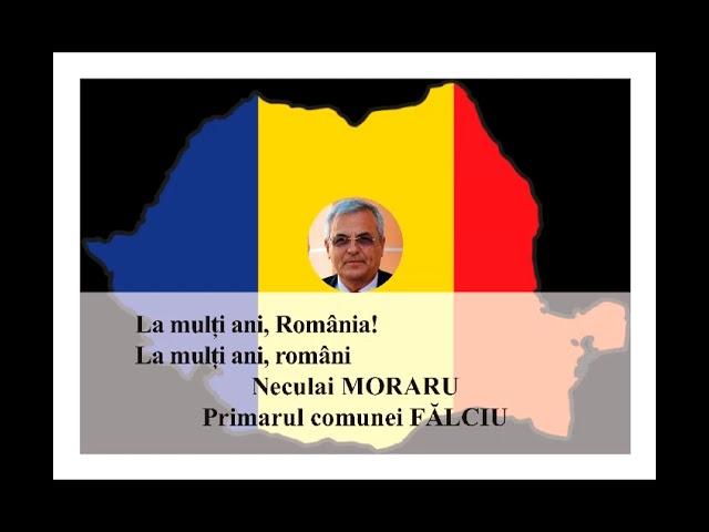 VIDEO: MESAJ DE ZIUA NAȚIONALĂ A ROMÂNIEI  NECULAI MORARU – PRIMARUL COMUNEI FĂLCIU
