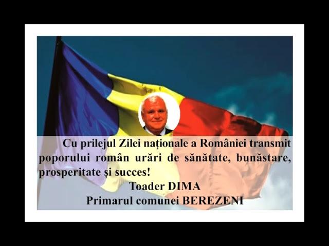 VIDEO: MESAJ DE ZIUA NAȚIONALĂ A ROMÂNIEI  TOADER DIMA – PRIMARUL COMUNEI BEREZENI