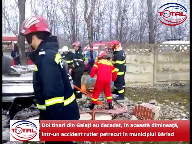 VIDEO:Bârlad –  Doi tineri din Galați au decedat,într-un accident rutier